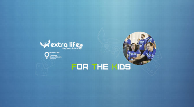 Extra Life – Gaming Marathon, Oct. 27-29