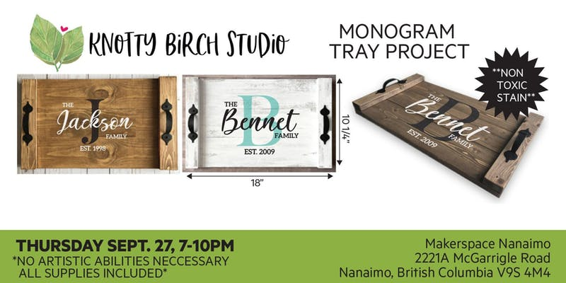 Monogram Tray Workshop – Sept. 27, 7pm – 10pm