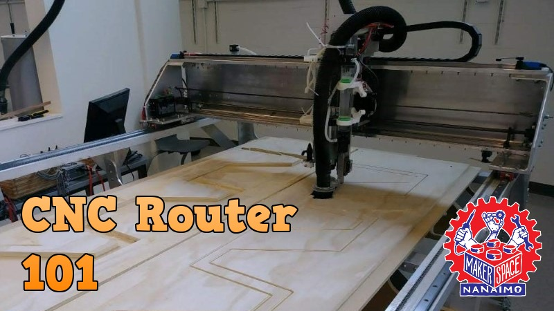 CNC Router 101 Workshop – Aug. 7, 7pm-9pm